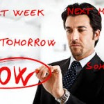 procrastination 150x150 Network Marketing Success Tip     How to Put Off Procrastination until Later
